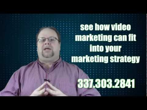 "Video Marketing ""What Kind Of Video Should Your Business Be Doing"" Lafayette, Louisiana"