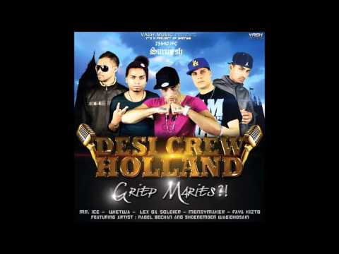 Chalao Na Naino - Desi Crew Holland Vol. 2 Griep Maries