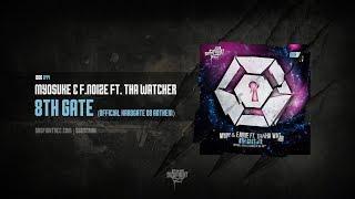 Myosuke & F. Noize ft. Tha Watcher - 8th Gate (Official Hardgate 08 Anthem) [DOG044]