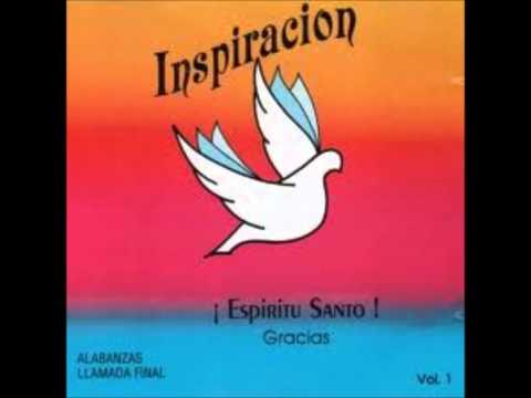 grupo inspiracion vol 1. HD  Espiritu Santo gracias (album completo)