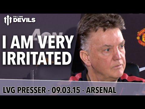 """I Am Very Irritated "" | Manchester United vs Arsenal | FA Cup | Van Gaal Presser"