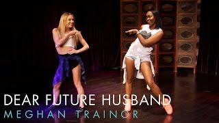 Meghan Trainor - Dear Future Husband (Dance Tutorial) | Mandy Jiroux