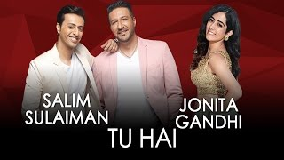 Jammin' - Tu Hai By Salim Sulaiman And Jonita Gandhi #JamminNow