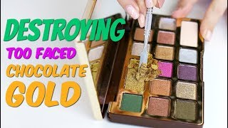 Destroying, weighing and re-pressing the Too Faced Chocolate Gold Palette | THE MAKEUP BREAKUP