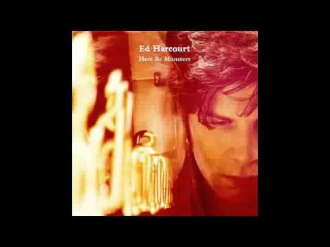 Ed Harcourt - Apple Of My Eye