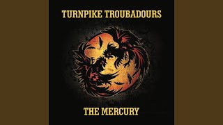Turnpike Troubadours The Mercury