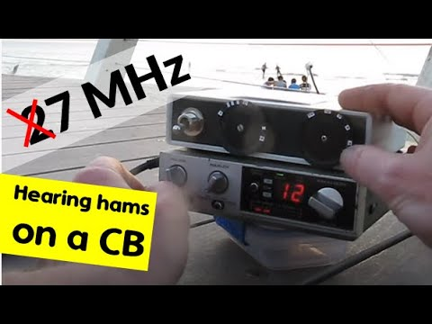 27 MHz CB radio tunes 7 MHz amateurs