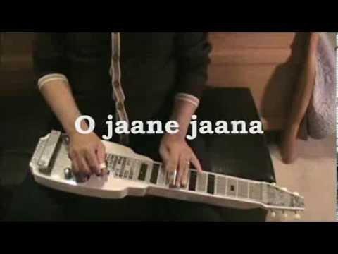O Jaane Jaana (Madhoshi) INSTRUMENTAL Lap Steel Guitar by C...