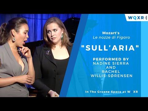 Nadine and Rachel: Sull'aria from Le nozze di Figaro