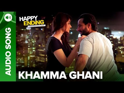 Khamma Ghani (Audio Full Song) | Happy Ending | Saif Ali Khan & Ileana D'Cruz