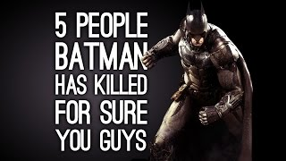 5 People Batman Has Killed for Sure in the Arkham Games