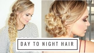 Day to Night Braided Hairstyle!