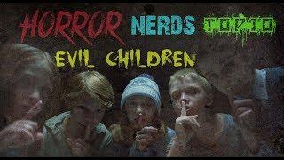 TOP 10 Evil Children