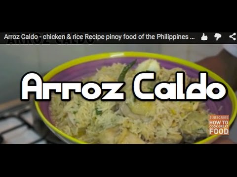 Arroz Caldo - chicken & rice Recipe pinoy food of the Philippines ‪How to cook Great Filipino ‬