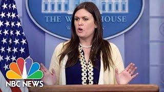 White House Press Secretary Sarah Huckabee Sanders | NBC News