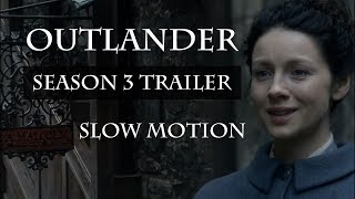 Outlander Season 3 Trailer [] Slow Motion Version