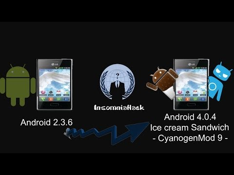 Upgrade Android 2.3.6 to ICS 4.0.4 CM9 - LG L3 e400