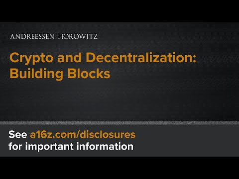 Crypto and Decentralization: Building Blocks