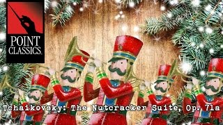 Tchaikovsky The Nutcracker Suite Op 71a Full Suite