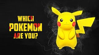 Which Pokemon Are You?