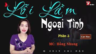 Lỗi lầm ngoại tình Phần 3 (hết): Đứa bé là con của ai #mchongnhung