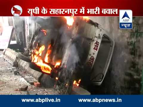 Riots in Saharanpur l Several shops and vehicles burnt to ashes
