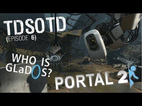 Portal Glados Creepypasta Portal 2 Who is Glados