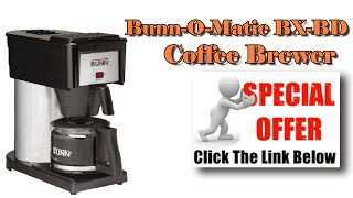 Bunn Commercial Coffee Maker- Bunn-O-Matic BX-BD Coffee Brewer