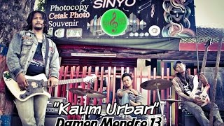 "PUNK INDONESIA | Damon Mondro 13 - ""Kaum Urban"" (OFFICIAL MUSIC VIDEO) 1080p HD"