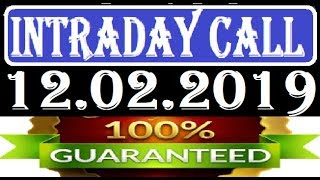 IntraDay Top 3 Jackpot Call 12.02.2019  || today stock || intraday || best stock for 2018