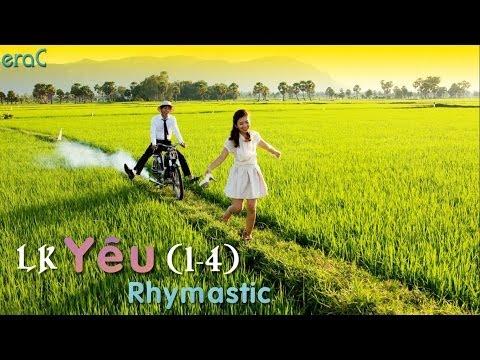 Liên Khúc: Yêu (1 - 4) - Rhymastic [Lyrics Video]
