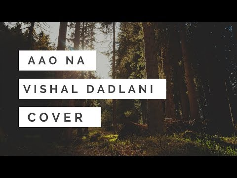 Haider-Aao Na (Vocals + Guitar )Cover