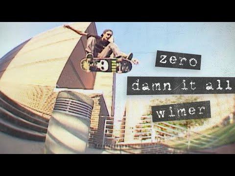 """Chris Wimer's """"Damn It All"""" Zero Part"""