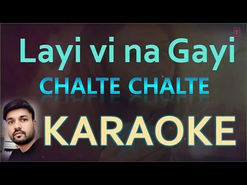 Layi Vi Na Gayi Original Karaoke Song