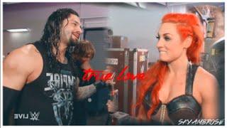 Becky&Roman~True Love