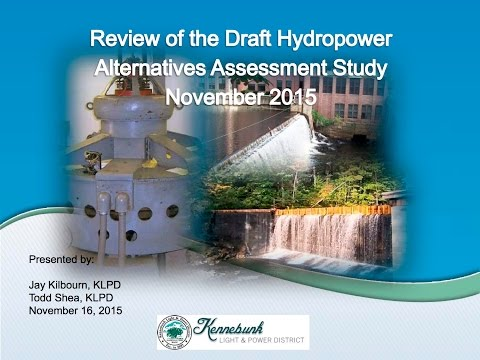 Kennebunk Light and Power District - Hydropower Assessment Meeting (Part 2)