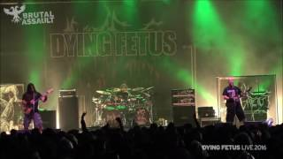 Dying Fetus - Induce Terror ( LIVE 2016 ) FULL HD