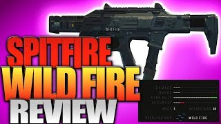 "Black Ops 4: Spitfire Wild Fire Review - The Fastest Firing Gun In BO4 (""Wild Fire"" Operator Mod)"