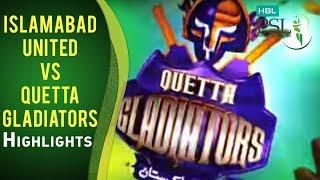 Match 1: Islamabad United vs Quetta Gladiators - Highlights