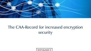 The CAA-Record for increased encryption security