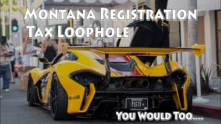 The Montana Plate Tax Loophole