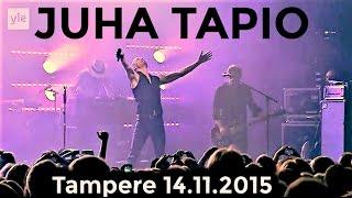 Juha Tapio - Koko upea konsertti HD (TV 2015)