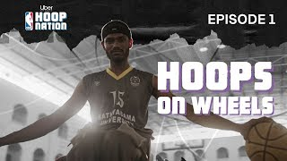 Ep 01 - 'Hoops On Wheels' Ft. Dee MC | UBER X NBA Hoop Nation