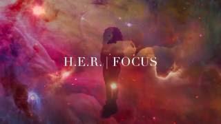 download lagu H.e.r. Focus gratis