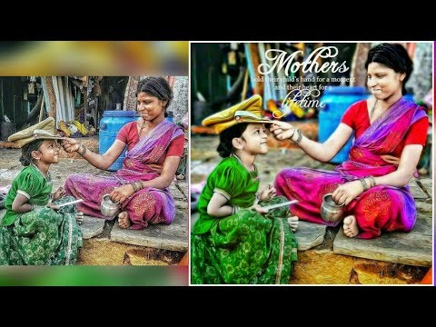 Special Mother Photo Editing in PicsArt 2018/CB Editing Tutorial/picsart CB Edit Photo Editing