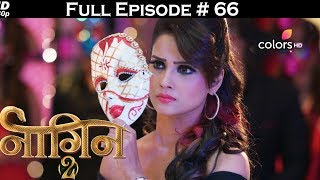 Download Naagin 2 - 27th May 2017 - नागिन 2 - Full Episode HD 3Gp Mp4