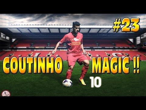 FIFA 15 LIVERPOOL CAREER MODE: COUTINHO MAGIC!! #23