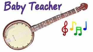 Musical Instruments Sounds for Kids – BANJO | MusicMakers Episode 7 - From Baby Teacher