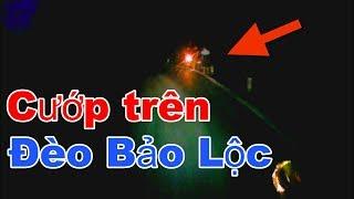 Dàn cảnh CƯỚP XE trên đèo Bảo Lộc trên tour phượt Đà Lạt   RinRin  