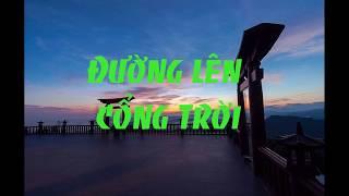 Đường lên cổng trời - | Chùa linh quy pháp ấn | LacTroi Sơn Tùng MTP - Phượt Bảo Lộc
